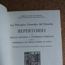 Libros de segunda mano: LOS PRINCIPIOS GENERALES DEL DERECHO. REPERTORIO DE REGLA, MÁXIMAS Y AFORISMOS JURÍDICOS CON LA ... . Lote 141692418