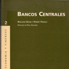 Libros de segunda mano: BANCOS CENTRALES / MARJORIE DEANE, ROBERT PRINGLE. Lote 141753090