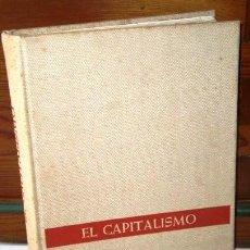 Libros de segunda mano: EL CAPITALISMO DE MANCHESTER A WALL STREET POR STOLZE Y JUNGBLUT DE PLAZA JANÉS EN 1974. Lote 141802310