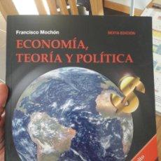 Libros de segunda mano: ECONOMIA, TEORIA Y POLITICA, FRANCICO MOCHON, ED. MCGRAWHILL. SEXTA EDICION, 2009. Lote 142030726