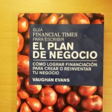 Libros de segunda mano: GUIA FINANCIAL TIMES PARA ESCRIBIR EL PLAN DE NEGOCIO (VAUGHAN EVANS) PEARSON. Lote 142135342