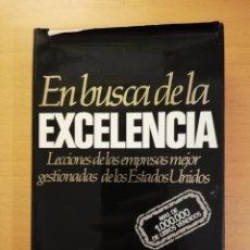 Libros de segunda mano: EN BUSCA DE LA EXCELENCIA (THOMAS J. PETERS / ROBERT H. WATERMAN JR.) FOLIO. Lote 142157910