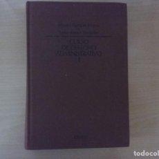 Libros de segunda mano: CURSO DE DERECHO ADMINISTRATIVO I - EDUARDO GARCÍA DE ENTERRIA Y TOMÁS-RAMÓN FERNÁNDEZ. Lote 142688790