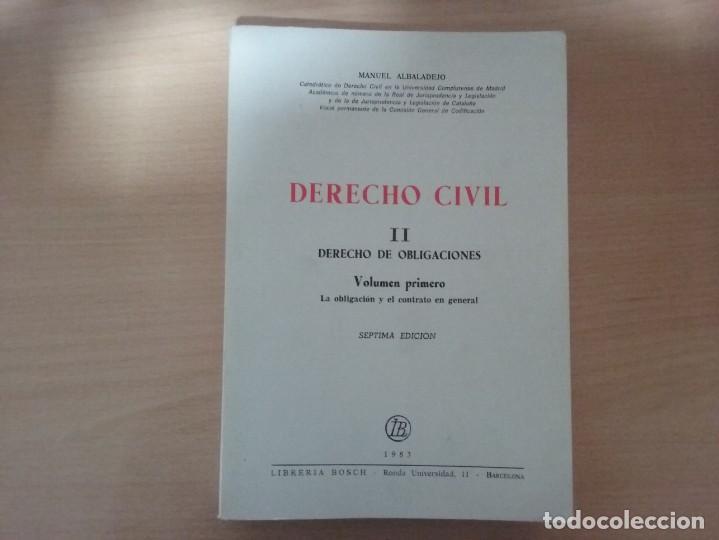 DERECHO CIVIL II. DERECHO DE OBLIGACIONES. LA OBLIGACIÓN Y EL CONTRATO EN GENERAL-MANUEL ALBALADEJO (Libros de Segunda Mano - Ciencias, Manuales y Oficios - Derecho, Economía y Comercio)