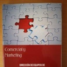 Libros de segunda mano: COMERCIAL Y MARKETING. DIRECCIÓN DE EQUIPOS DE VENTA Y MARKETING TOMO II. Lote 142781238