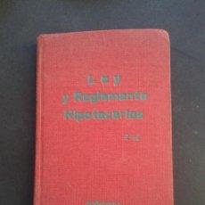 Libros de segunda mano: LEY Y REGLAMENTO HIPOTECARIOS. Lote 143109310