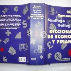 Libros de segunda mano: RAMÓN TAMAMES, SANTIAGO GALLEGO DICCIONARIO DE ECONOMÍA Y FINÁNZAS Y91380 . Lote 143277986