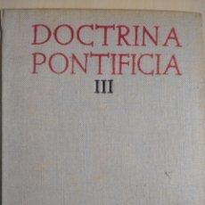 Livres d'occasion: DOCTRINA PONTIFICIA III. DOCUMENTOS SOCIALES. BIBLIOTECA DE AUTORES CRISTIANOS. AÑO AÑO 1959. TAPA D. Lote 143321882