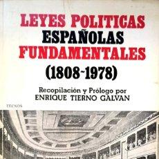 Libros de segunda mano: ENRIQUE TIERNO GALVÁN. LEYES POLÍTICAS ESPAÑOLAS FUNDAMENTALES (1808-1978). MADRID, 1979. Lote 143541878