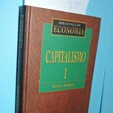 Libros de segunda mano: CAPITALISMO (TOMO I). SELDON, ARTHUR. COL. BIBLIOTECA DE ECONOMÍA. ED. FOLIO. BARCELONA 1996. Lote 143575350