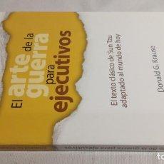 Libros de segunda mano: EL ARTE DE LA GUERRA PARA EJECUTIVOS - DONALD G. KRAUSE. Lote 143772622