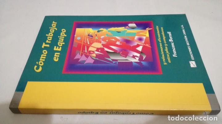 COMO TRABAJAR EN EQUIPO - FRANCESC BORRELL (Libros de Segunda Mano - Ciencias, Manuales y Oficios - Derecho, Economía y Comercio)