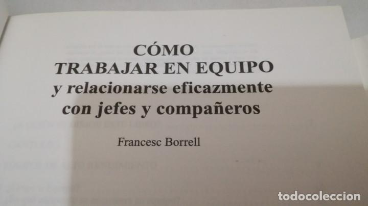 Libros de segunda mano: COMO TRABAJAR EN EQUIPO - FRANCESC BORRELL - Foto 5 - 143773930