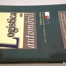 Libros de segunda mano: LOGISTICA DEL AUTOMOVIL - FEDERICO SABRIA - MARGE BOOKS - 24 CM 116 PAG -. Lote 143945942