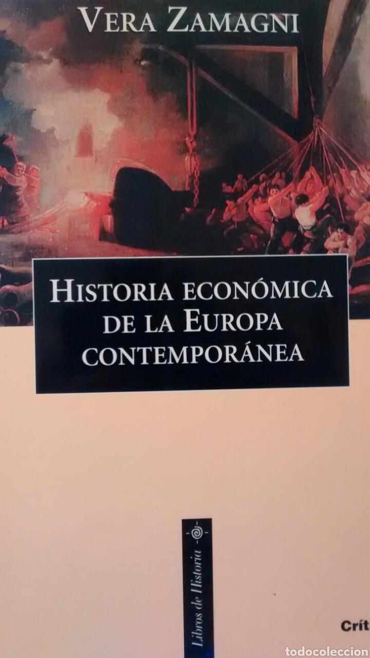 HISTORIA ECONÓMICA DE LA EUROPA CONTEMPORÁNEA DE VERA ZAMAGNI (CRITICA) (Libros de Segunda Mano - Ciencias, Manuales y Oficios - Derecho, Economía y Comercio)