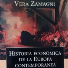 Libros de segunda mano: HISTORIA ECONÓMICA DE LA EUROPA CONTEMPORÁNEA DE VERA ZAMAGNI (CRITICA). Lote 144261502