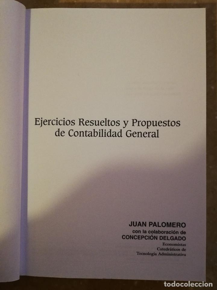 Libros de segunda mano: EJERCICIOS RESUELTOS Y PROPUESTOS DE CONTABILIDAD GENERAL (JUAN PALOMERO) - Foto 2 - 144614894