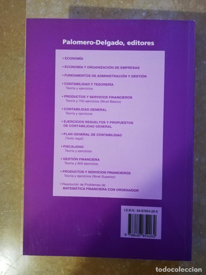 Libros de segunda mano: EJERCICIOS RESUELTOS Y PROPUESTOS DE CONTABILIDAD GENERAL (JUAN PALOMERO) - Foto 13 - 144614894