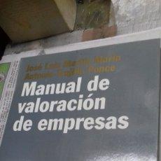 Libros de segunda mano: MANUAL DE VALORACION DE EMPRESAS. MARTIN MARIN. Lote 144628040