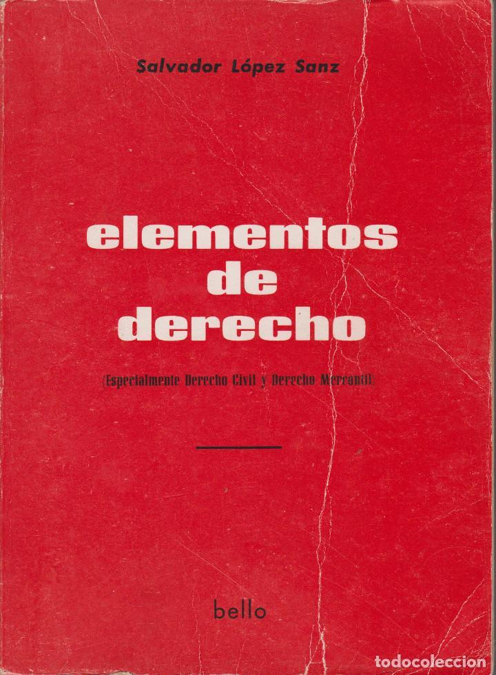 ELEMENTOS DE DERECHO ESPECIALMENTE DERECHO CIVIL Y DERECHO MERCANTIL (Libros de Segunda Mano - Ciencias, Manuales y Oficios - Derecho, Economía y Comercio)
