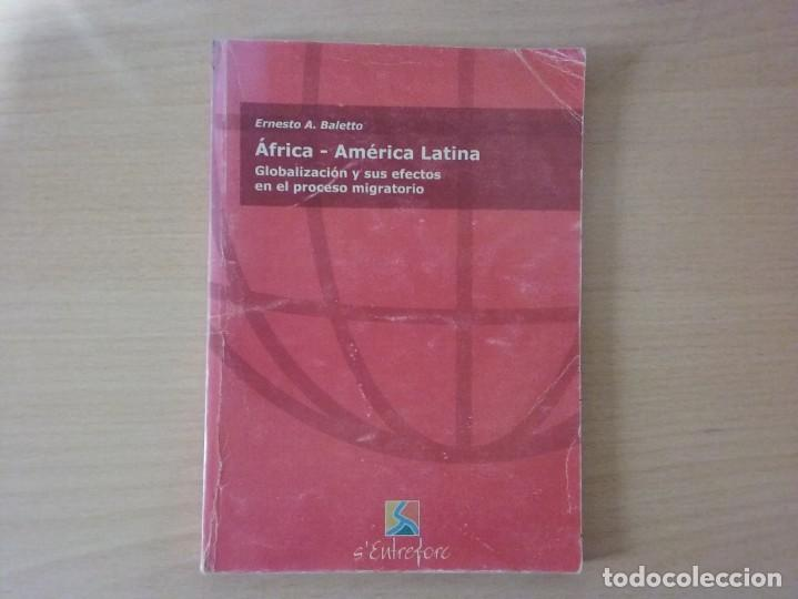 ÁFRICA - AMÉRICA LATINA (ERNESTO A. BALETTO) (Libros de Segunda Mano - Ciencias, Manuales y Oficios - Derecho, Economía y Comercio)