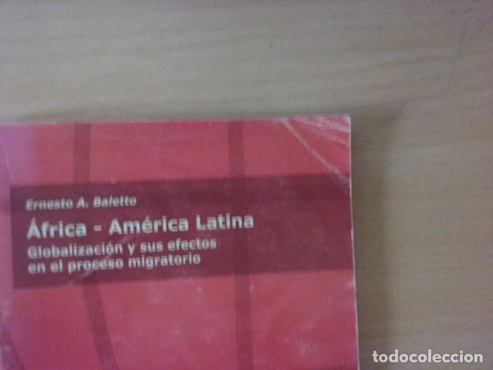 Libros de segunda mano: ÁFRICA - AMÉRICA LATINA (ERNESTO A. BALETTO) - Foto 6 - 145250062