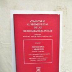 Libros de segunda mano: COMENTARIO AL REGIMEN LEGAL DE LAS SOCIEDADES MERCANTILES TOMO XV. Lote 145908442