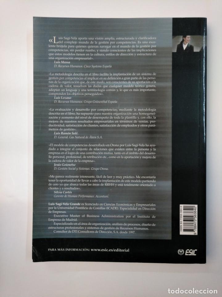 Libros de segunda mano: GESTION POR COMPETENCIAS. LUIS SAGI VELA GRANDE. LIBROS PROFESIONALES DE EMPRESA. TDK357 - Foto 2 - 146012730