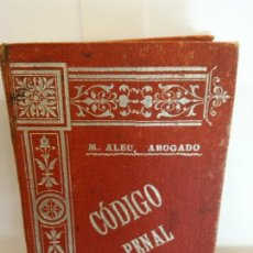 Libros de segunda mano: BJS.M. ALBU.CODIGO PENAL.EDT, ROSALES... Lote 146250962
