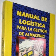 Libri di seconda mano: MANUAL DE LOGISTICA PARA LA GESTION DE ALMACENES - MICHEL ROUX - ENE. Lote 146267322