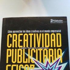 Libros de segunda mano: ESIC. CREATIVIDAD PUBLICITARIA EFICAZ. Lote 146366682