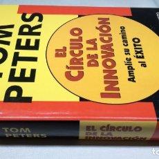 Livros em segunda mão: TOM PETERS - EL CÍRCULO DE LA INNOVACIÓN. DEUSTO - AMPLÍE SU CAMINO AL ÉXITO. Lote 146444722