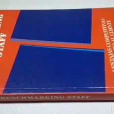 Libros de segunda mano: BENCHMARKING STAFF - VENTAJAS COMPETITIVAS Y SERVICIO AL CLIENTE DEUSTO. Lote 146445350