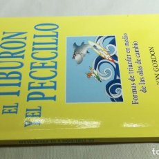 Libros de segunda mano: EL TIBURON Y EL PECECILLO - JON GORDON. Lote 146605702