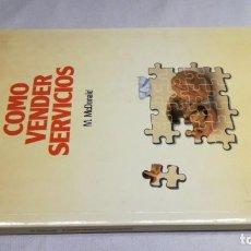 Libros de segunda mano: COMO VENDER SERVICIOS MCDONALD DEUSTO. Lote 146612714