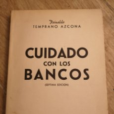 Libros de segunda mano: CUIDADO CON LOS BANCOS, TEMPRANO AZCONA, SEPTIMA EDICION. Lote 146958594