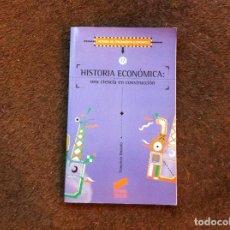 Libros de segunda mano: FRANCISCO BUSTELO. HISTORIA ECONÓMICA, UNA CIENCIA EN CONSTRUCCIÓN. ED. SÍNTESIS, 1998. Lote 147059070