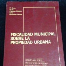 Libros de segunda mano: FISCALIDAD MUNICIPAL SOBRE LA PROPIEDAD URBANA,AÑO 1983.. Lote 147166477
