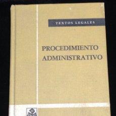 Libros de segunda mano: PROCEDIMIENTOS ADMINISTRATIVO,TEXTOS LEGALES,BOLETIN OFICIAL DEL ESTADO,AÑO 1981 MADRID.. Lote 147278998