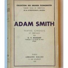 Libros de segunda mano: ADAM SMITH: TEXTES CHOISIS. Lote 147284540