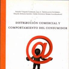 Libros de segunda mano: DISTRIBUCIÓN COMERCIAL Y COMPORTAMIENTO DEL CONSUMIDOR. Lote 147284922