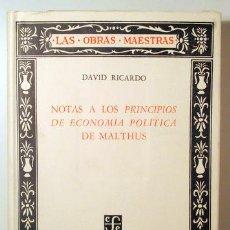 Libros de segunda mano: RICARDO, DAVID - NOTAS A LOS PRINCIPIOS DE ECONOMÍA DE MALTHUS - MÉXICO 1958 - 1ª EDICIÓN. Lote 147287728