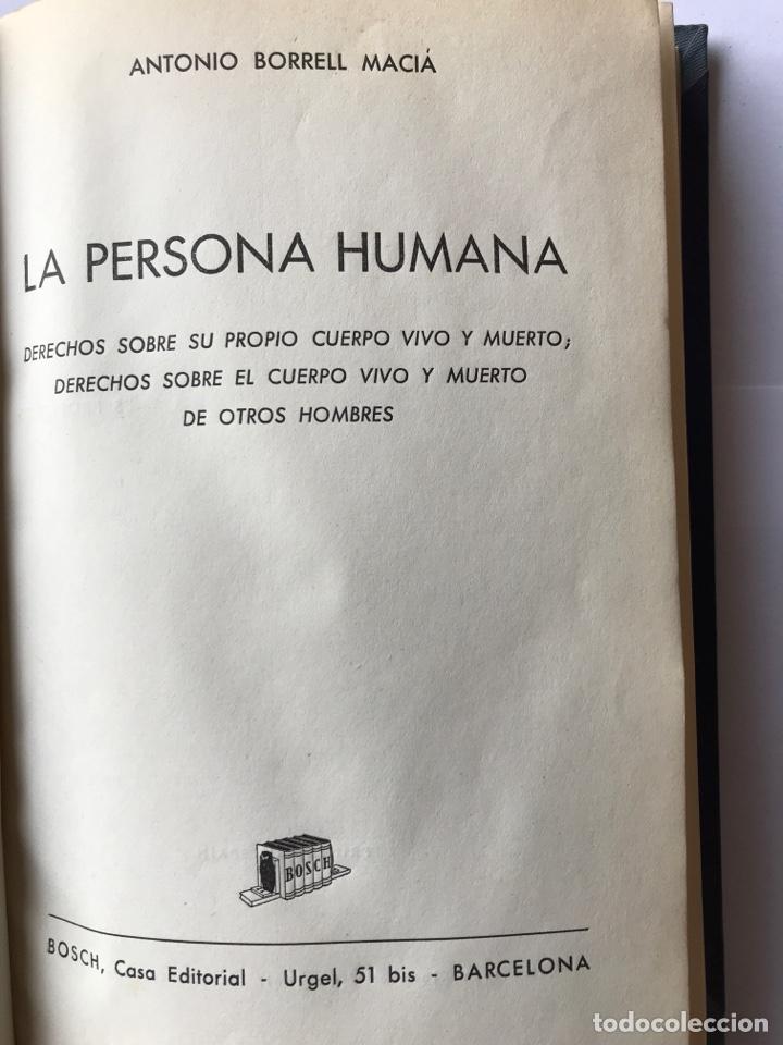 Libros de segunda mano: La persona humana, Antonio Borrell Maciá - Foto 3 - 147308144