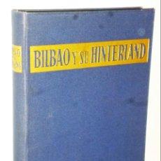 Libros de segunda mano: BILBAO Y SU HINTERLAND. Lote 147622314