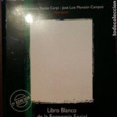 Libros de segunda mano: LIBRO BLANCO DE LA ECONOMÍA SOCIAL EN LA COMUNIDAD VALENCIANA.. Lote 147717441