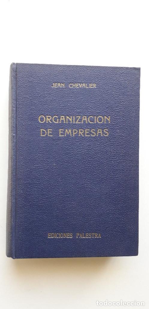 ORGANIZACIÓN DE EMPRESAS - JEAN CHEVALIER (Libros de Segunda Mano - Ciencias, Manuales y Oficios - Derecho, Economía y Comercio)