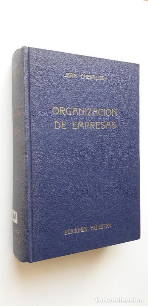 Libros de segunda mano: ORGANIZACIÓN DE EMPRESAS - JEAN CHEVALIER - Foto 2 - 147744430