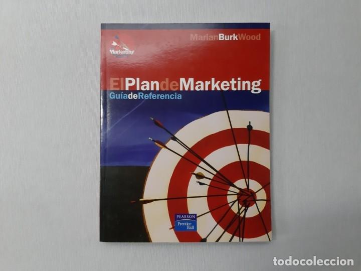 EL PLAN DE MARKETING - MARIAN BURK WOOD (Libros de Segunda Mano - Ciencias, Manuales y Oficios - Derecho, Economía y Comercio)