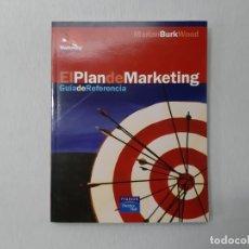 Libros de segunda mano: EL PLAN DE MARKETING - MARIAN BURK WOOD. Lote 147965213
