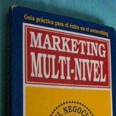 Libros de segunda mano: MARKETING MULTI-NIVEL. - PETER CLOTHIER **** EL NEGOCIO DE LOS 90 **** PROMOCIONES JUMERCA ** 1992. Lote 148159466